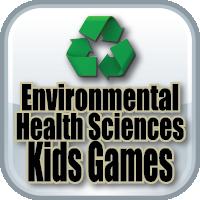 2-ENVIRONMENTAL HEALTH SCIENCES GAMES